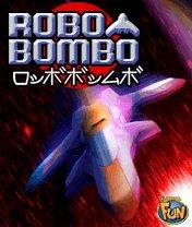 Скачать бесплатно игру Robobombo - java игра для мобильного телефона. Скачать Робобомбо: Атака короля роботов