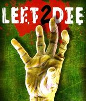 Left 2 Die 3D Скачать бесплатно игру Оставленный умирать 2 3D - java игра для мобильного телефона